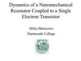 Dynamics of a Nanomechanical Resonator Coupled to a Single Electron Transistor