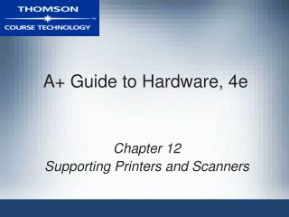 A Guide to Hardware, 4e