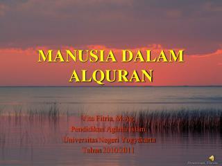 MANUSIA DALAM ALQURAN