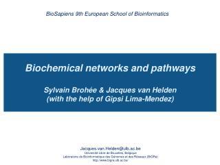 BioSapiens 9th European School of Bioinformatics