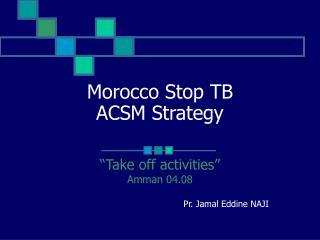 Morocco Stop TB ACSM Strategy