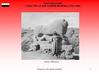 Paolo Chiocchetti L'IRAQ TRA LE DUE GUERRE MONDIALI (1914-1946)