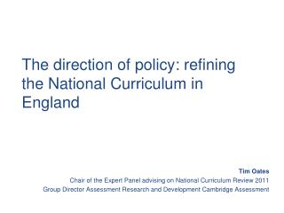 The direction of policy: refining the National Curriculum in England