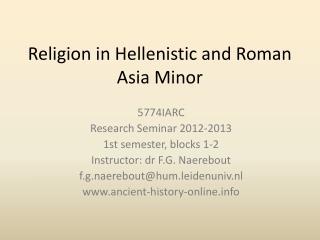 Religion in Hellenistic and Roman Asia Minor
