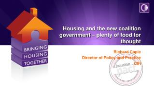 Housing and the new coalition government – plenty of food for thought