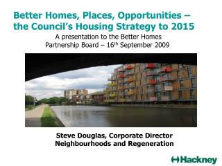 Better Homes, Places, Opportunities –  the Council's Housing Strategy to 2015