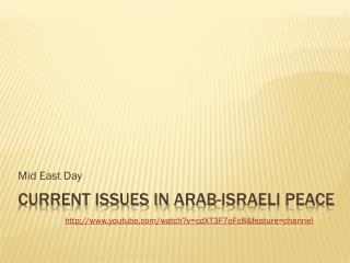 Current Issues in  arab -Israeli peace