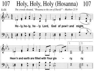 Ho - ly, ho - ly,  ho  -  ly   Lord,    God   of  pow'r  and   might,