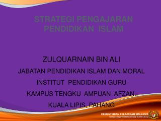 STRATEGI PENGAJARAN  PENDIDIKAN  ISLAM
