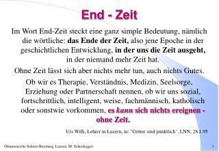 End - Zeit