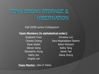 Team Organ Storage & Hibernation