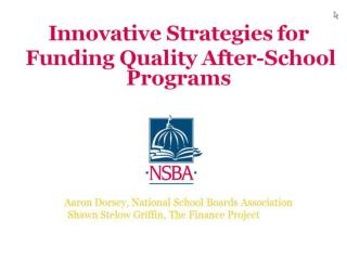 Innovative Strategies for  Funding Quality After-School Programs