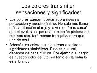 Los colores transmiten sensaciones y significados: