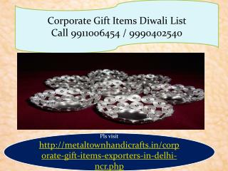 corporate gift items diwali list 9911006454, 9990402540