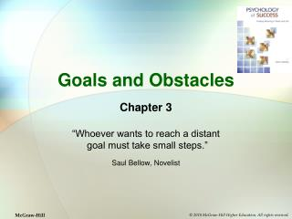 Goals and Obstacles