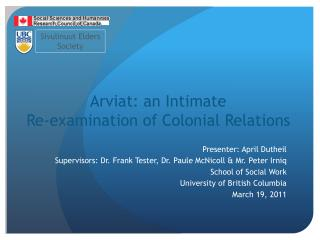 Arviat: an Intimate  Re-examination of Colonial Relations