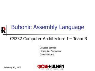 Bubonic Assembly Language