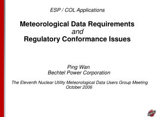 ESP / COL Applications Meteorological Data Requirements  and Regulatory Conformance Issues