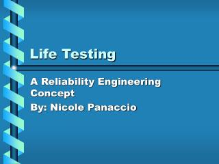 Life Testing