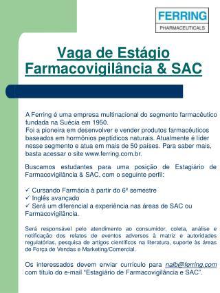 Vaga de Estágio Farmacovigilância & SAC