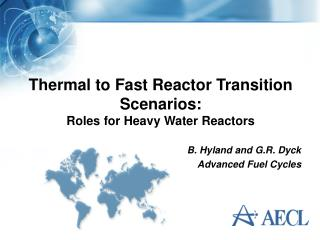 Thermal to Fast Reactor Transition Scenarios: Roles for Heavy Water Reactors