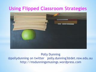 Using Flipped Classroom Strategies