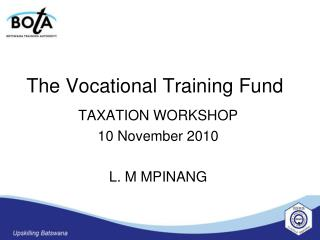 The Vocational Training Fund