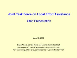 Joint Task Force on Local Effort Assistance Staff Presentation