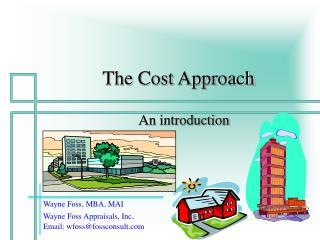 The Cost Approach