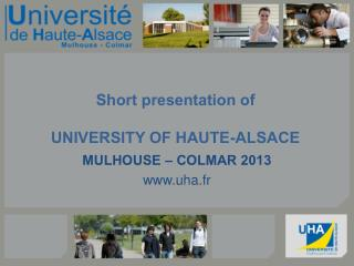 Short presentation of UNIVERSITY OF HAUTE-ALSACE