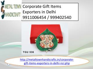 corporate gifts items exporters, suppliers in delhi 99110064