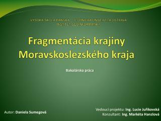 Fragmentácia krajiny  Moravskoslezského  kraja