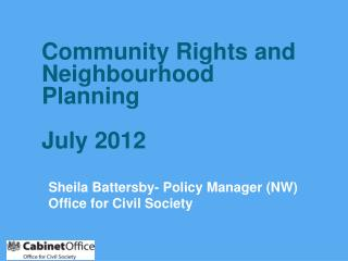 Sheila Battersby- Policy Manager (NW) Office for Civil Society