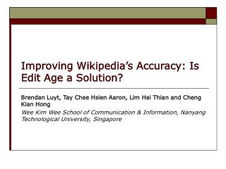 Improving Wikipedia's Accuracy: Is Edit Age a Solution?