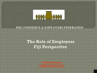 FIJI COMMERCE & EMPLOYERS FEDERATION