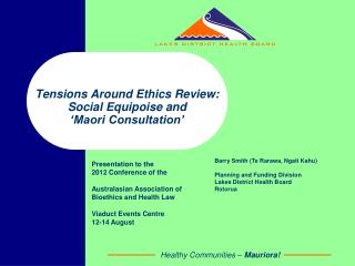 Tensions Around Ethics Review: Social Equipoise and 'Maori Consultation'