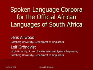 Spoken Language Corpora for the Official African Languages of South Africa