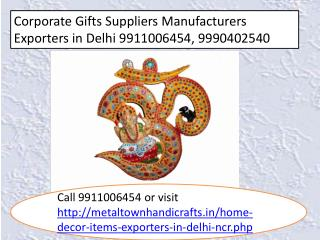 corporate gifts suppliers in delhi india 9911006454, 9990402