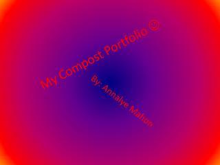 My Compost Portfolio  
