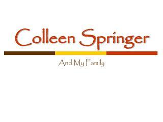 Colleen Springer
