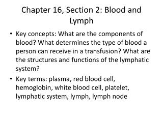 Chapter 16, Section 2: Blood and Lymph