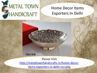 home decor items exporters in delhi 9911006454, 999402540
