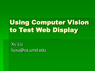 Using Computer Vision to Test Web Display