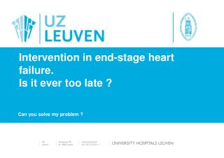 Intervention in end-stage heart failure. Is it ever too late ?