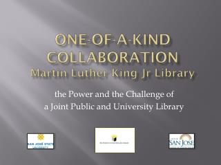 One-of-a-Kind Collaboration Martin Luther King  Jr  Library