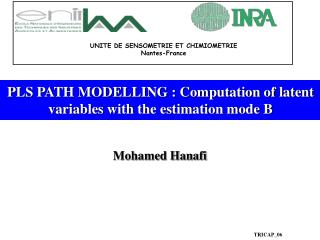 PLS PATH MODELLING : Computation of latent variables with the estimation mode B