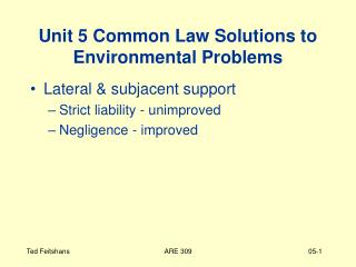 Unit 5 Common Law Solutions to Environmental Problems