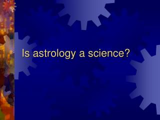 Is astrology a science