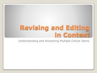 Revising and Editing  in Context