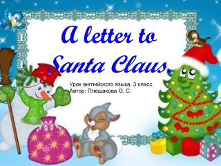 A letter to  Santa Claus .